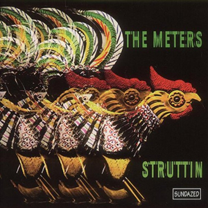 The Meters – Struttin'