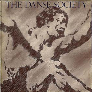 Danse Society - Seduction