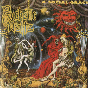 Psychotic Waltz - Social Grace