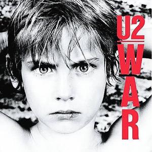 """U2 – """"War"""""""