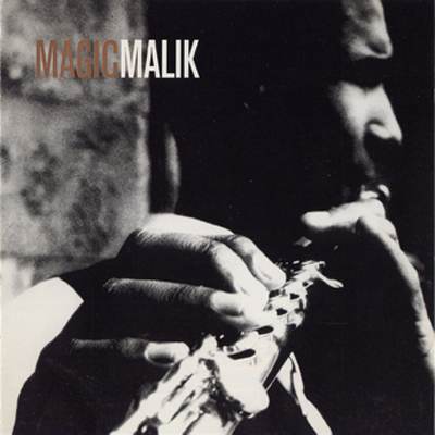 Magic Malik Orchestra