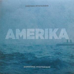Δημήτρης Μυστακίδης - Amerika