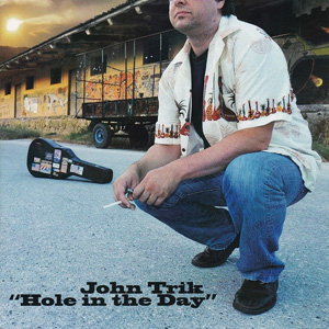 John Trik – Hole In The Day